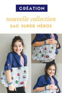 Nouvelle collection – Sac super héros