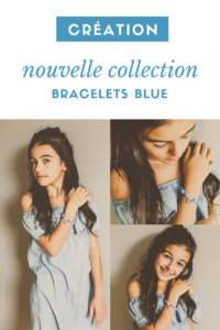 Nouvelle collection – Bracelets BLUE